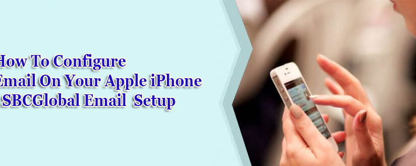 How to Configure email on your Apple iPhone | SBCGlobal email setup