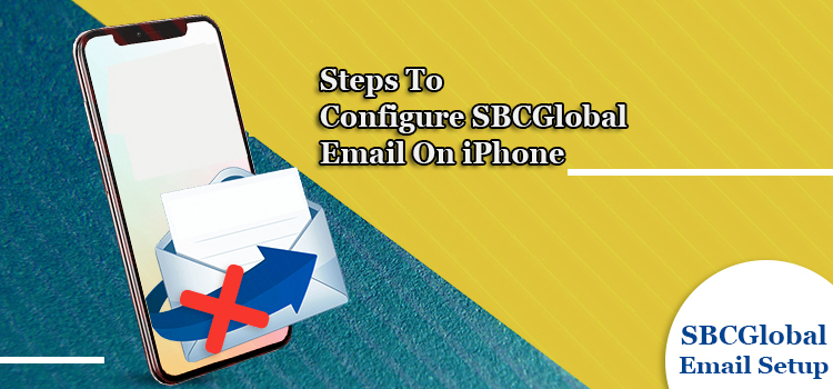 Steps to configure SBCGlobal email on iPhone